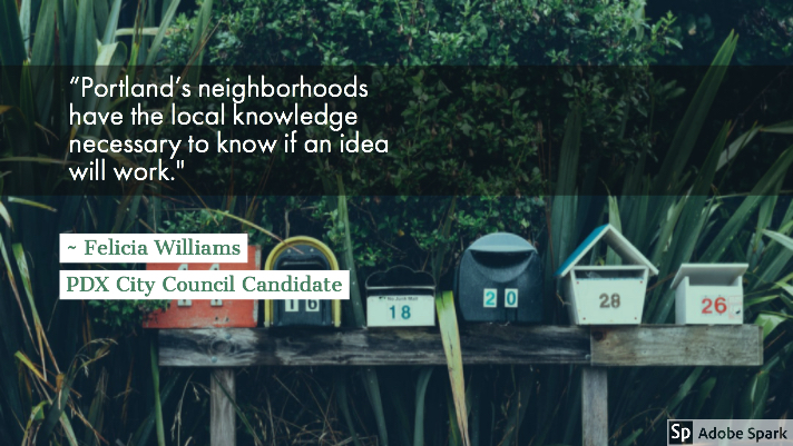 """Portland's neighborhoods have the local knowledge necessary to know if an idea will work."""